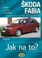 Kniha údržba a opravy automobilů Škoda Fabia +sedan +combi